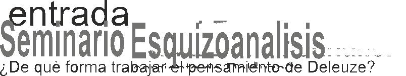 http://www.medicinayarte.com/audio/seminario_anual_esquizoanalisis_entrada.png