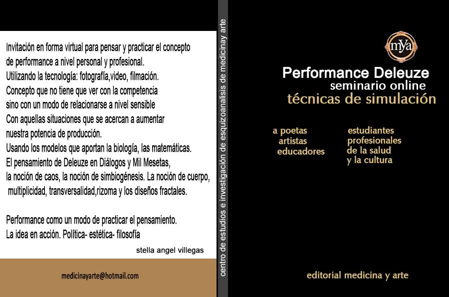 http://www.medicinayarte.com/img/AFICHE-PERFORMANCE-DELEUZE-TECNICAS-AGOSTO.jpg