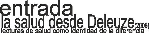 http://www.medicinayarte.com/img/la%20salud_gilles_deleuze.png